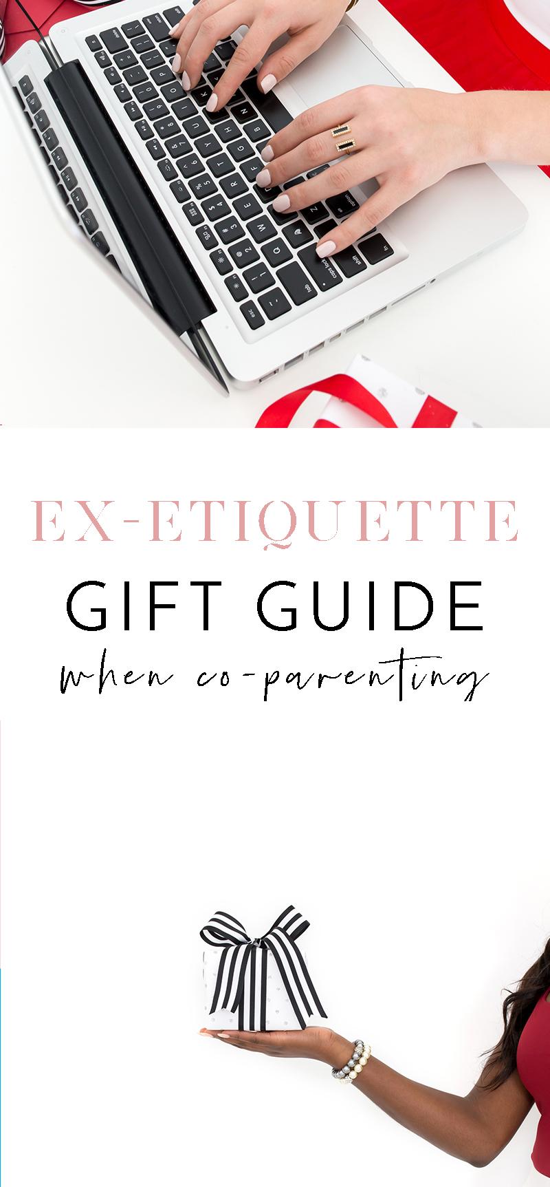 Ex-etiquette Gift Guide When Co-parenting